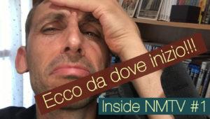 InsideNMTV_1_Ecco da dove Inizio