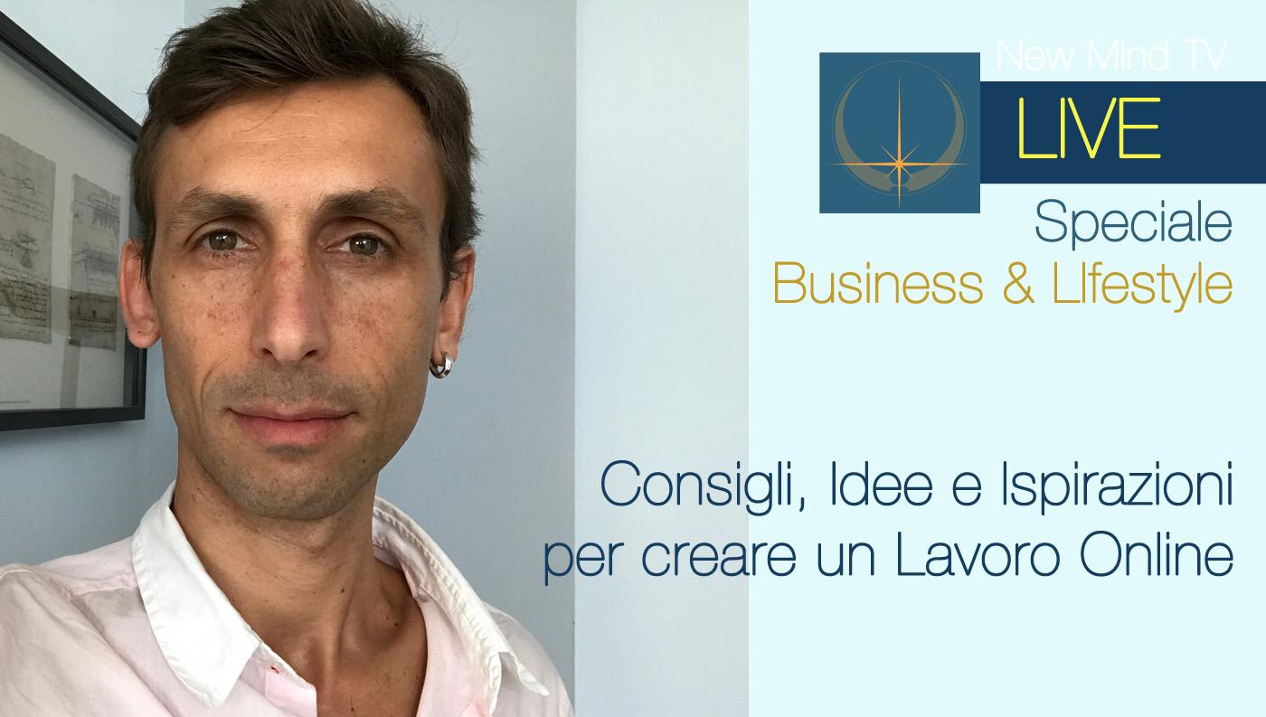 Consigli, Idee e Ispirazioni per creare un Lavoro Online_LIVE