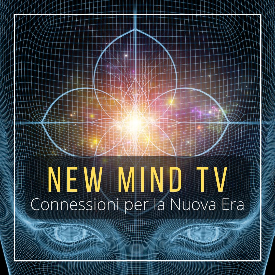 New Mind TV | Connessioni per la Nuova Era