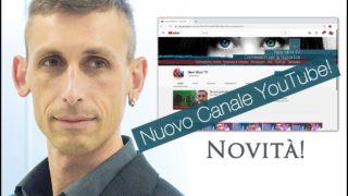NOVITA'! – Nuovo Canale Youtube!