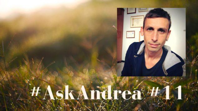 #AskAndrea 11