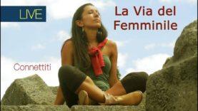 La Via del Femminile – Roberta Tomassini – Pachamama Peruviana: verso il risveglio del Femminile.