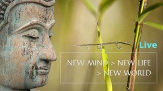 New Mind – New Life – New World
