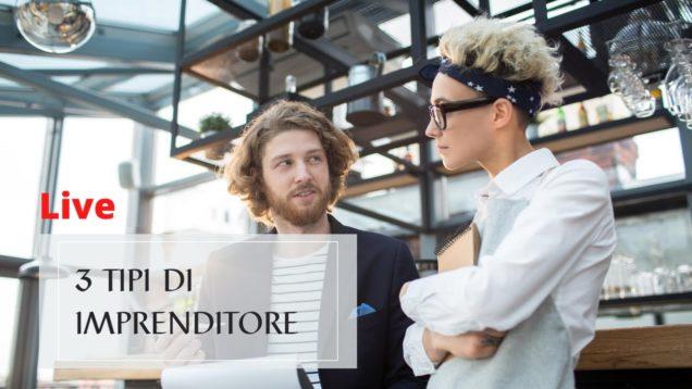 3 tipi di Imprenditore