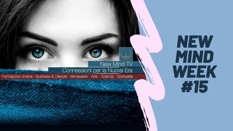 new Mind Week #15