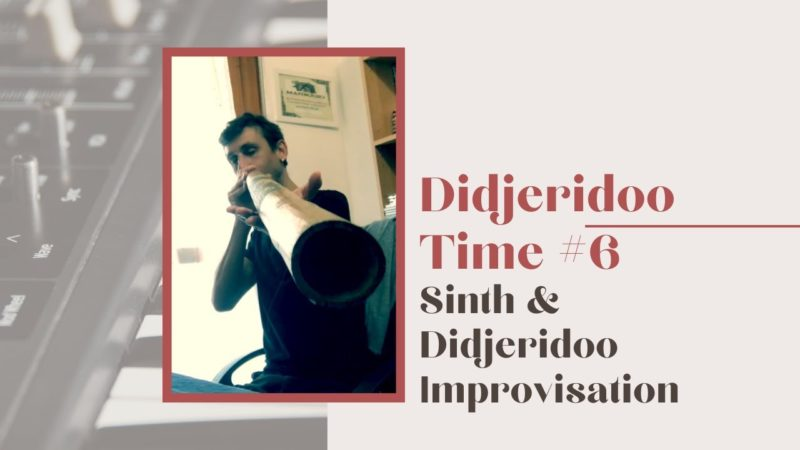 Sinth & Didjeridoo Improvisation