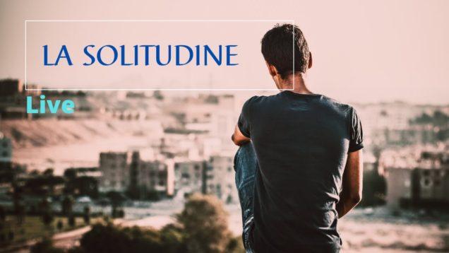 Superare la solitudine