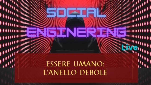 Social Enginering | Essere umano: l'anello debole