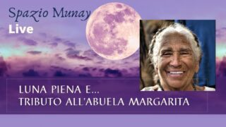 Luna Piena e…Tributo all'Abuela Margarita