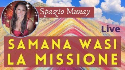 Samana Wasi e la Missione