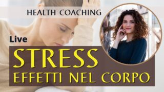 Stress: gli effetti nel tuo corpo