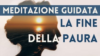 Meditazione Guidata per superare ansia, attacchi di panico e paura