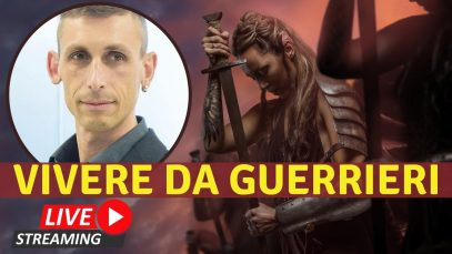 Vivere da Guerrieri – Cosa significa vivere da Guerrieri…oggi?